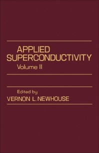 Applied Superconductivity - 1st Edition - ISBN: 9780125177023, 9781483273211