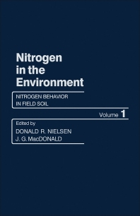 Nitrogen Behavior in Field Soil - 1st Edition - ISBN: 9780125184014, 9781483273228