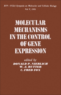 Molecular Mechanisms in the Control of Gene Expression - 1st Edition - ISBN: 9780125185509, 9781483273938