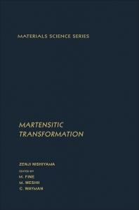 Martensitic Transformation - 1st Edition - ISBN: 9780125198509, 9780323148818