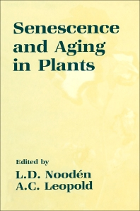 Senescence and Aging in Plants - 1st Edition - ISBN: 9780125209205, 9780323145954