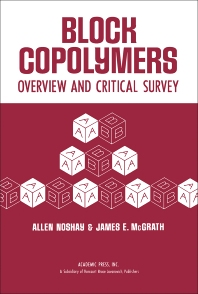 Block Copolymers - 1st Edition - ISBN: 9780125217507, 9781483218939