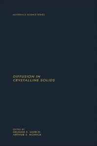 Diffusion in Crystalline Solids - 1st Edition - ISBN: 9780125226622, 9780323140300