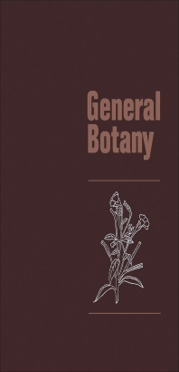 General Botany - 1st Edition - ISBN: 9780125228503, 9781483219011