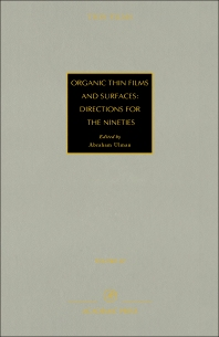 Cover image for Organic Thin Films and Surfaces: Directions for The Nineties