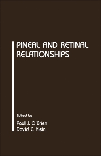 Cover image for Pineal and Retinal Relationships