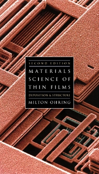 Materials Science of Thin Films, 2nd Edition,Milton Ohring,ISBN9780125249751