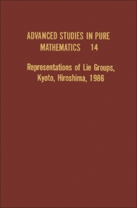 Representations of Lie Groups, Kyoto, Hiroshima, 1986 - 1st Edition - ISBN: 9780125251006, 9781483257570
