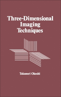 Three-Dimensional Imaging Techniques - 1st Edition - ISBN: 9780125252508, 9780323151320