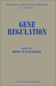 Gene Regulation - 1st Edition - ISBN: 9780125259606, 9780323152907