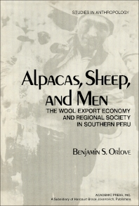 Alpacas, Sheep, and Men - 1st Edition - ISBN: 9780125278508, 9781483274546