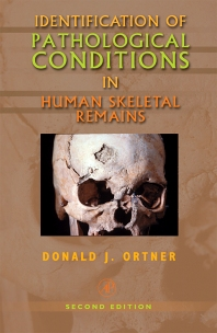 Cover image for Identification of Pathological Conditions in Human Skeletal Remains