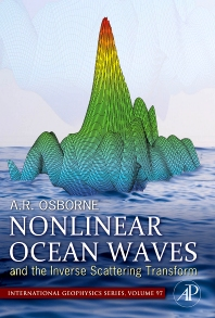 Nonlinear Ocean Waves & the Inverse Scattering Transform, 1st Edition,Alfred Osborne,ISBN9780125286299