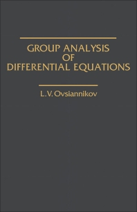 Group Analysis of Differential Equations - 1st Edition - ISBN: 9780125316804, 9781483219066