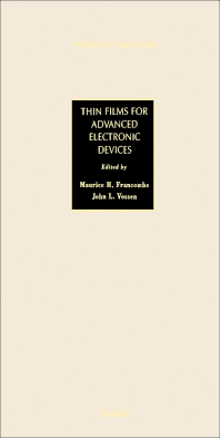 Thin Films for Advanced Electronic Devices - 1st Edition - ISBN: 9780125330152, 9781483288901