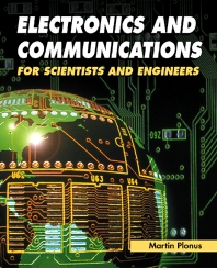 Electronics and Communications for Scientists and Engineers, 1st Edition,Martin Plonus,ISBN9780125330848