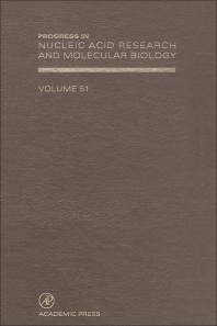 Progress in Nucleic Acid Research and Molecular Biology - 1st Edition - ISBN: 9780125400510, 9780080863399