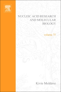 Progress in Nucleic Acid Research and Molecular Biology, 1st Edition,Kivie Moldave,ISBN9780125400756