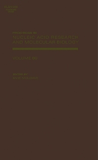 Progress in Nucleic Acid Research and Molecular Biology, 1st Edition,Kivie Moldave,ISBN9780125400800