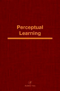 Perceptual Learning, 1st Edition,Phillippe Schyns,Robert Goldstone,Douglas Medin,ISBN9780125433365