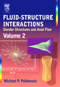 Fluid-Structure Interactions, 1st Edition,Michael Paidoussis,ISBN9780125443616