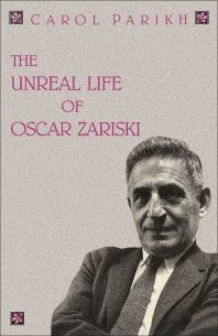 The Unreal Life of Oscar Zariski - 1st Edition - ISBN: 9780125450300, 9781483265728