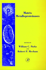 Matrix Metalloproteinases, 1st Edition,Robert Mecham,William Parks,ISBN9780125450904