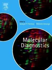 Molecular Diagnostics, 1st Edition,George Patrinos,Wilhelm Ansorge,ISBN9780125466615