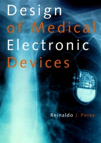 Cover image for Design of Medical Electronic Devices