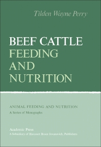 Beef Cattle Feeding and Nutrition - 1st Edition - ISBN: 9780125520508, 9780323152143