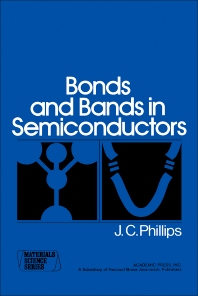 Bonds and Bands in Semiconductors - 1st Edition - ISBN: 9780125533508, 9780323156974