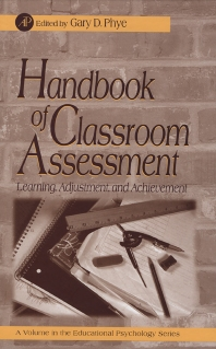 Handbook of Classroom Assessment - 1st Edition - ISBN: 9780125541558, 9780080533025