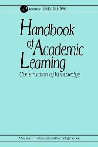 Handbook of Academic Learning, 1st Edition,Gary Phye,ISBN9780125542562
