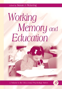 Working Memory and Education - 1st Edition - ISBN: 9780125544658, 9780080454863