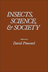 Insects, Science & Society  - 1st Edition - ISBN: 9780125565509, 9780323156486
