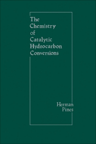 Cover image for The Chemistry of Catalytic Hydrocarbon Conversions