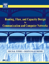 Cover image for Routing, Flow, and Capacity Design in Communication and Computer Networks