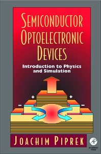 Semiconductor Optoelectronic Devices, 1st Edition,Joachim Piprek,ISBN9780125571906