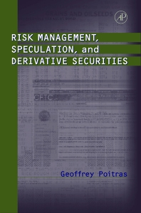 Cover image for Risk Management, Speculation, and Derivative Securities