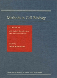 Cell Biological Applications of Confocal Microscopy - 1st Edition - ISBN: 9780125641388, 9780080859361