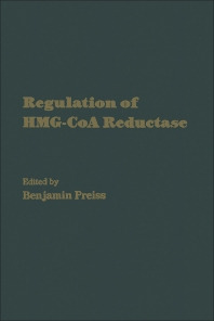Regulation of HMG-CoA Reductase - 1st Edition - ISBN: 9780125644303, 9780323155144