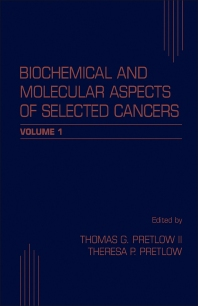 Biochemical and Molecular Aspects of Selected Cancers - 1st Edition - ISBN: 9780125644983, 9781483282053