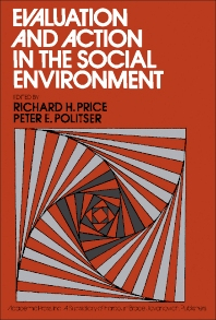 Evaluation and Action in the Social Environment - 1st Edition - ISBN: 9780125646505, 9781483219431