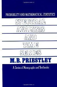Spectral Analysis and Time Series, Two-Volume Set, 1st Edition,M. Priestley,ISBN9780125649223