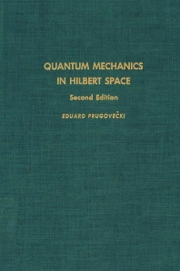Cover image for Quantum Mechanics in Hilbert Space