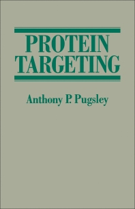 Protein Targeting  - 1st Edition - ISBN: 9780125667708, 9780323157407