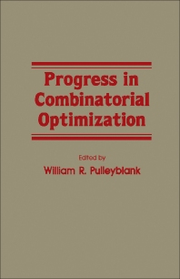Progress in Combinatorial Optimization - 1st Edition - ISBN: 9780125667807, 9781483264530