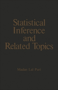 Statistical Inference and Related Topics - 1st Edition - ISBN: 9780125680028, 9781483257600