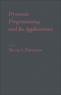 Dynamic Programming and Its Applications - 1st Edition - ISBN: 9780125681506, 9781483258942