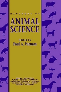 Handbook of Animal Science, 1st Edition,Paul Putnam,ISBN9780125683005